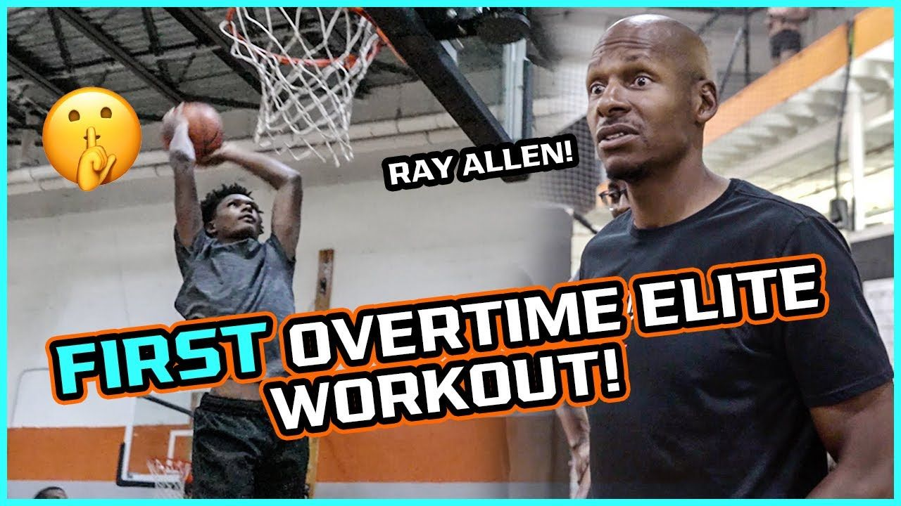 Ray Allen Pops Out To 1st Overtime Elite Workout! Top NBA Prospects Put In WORK 🔥